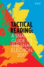 TACTICAL READING: A SNAPPY GUIDE TO THE SNAP ELECTION 2017